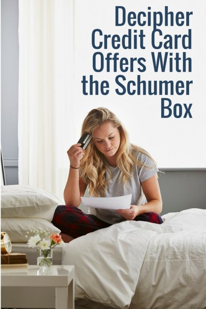 Decipher Credit Card Offers With the Schumer Box