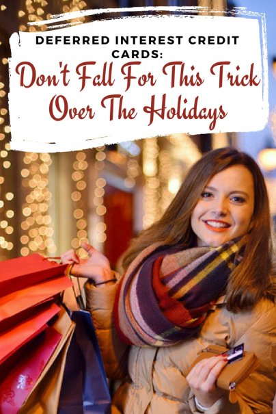 Deferred Interest Credit Cards: Don't Fall For This Trick Over The Holidays