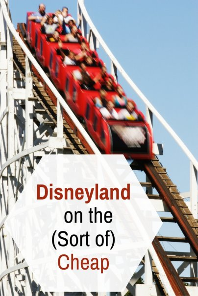 Disneyland on the (Sort of) Cheap