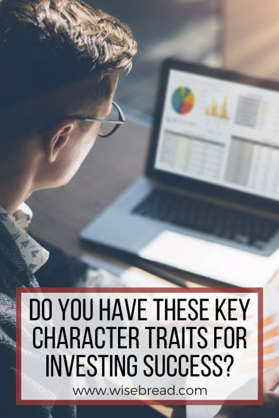 Do You Have These Key Character Traits for Investing Success?