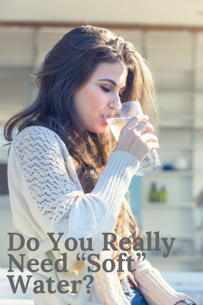 "Do You Really Need ""Soft"" Water?"