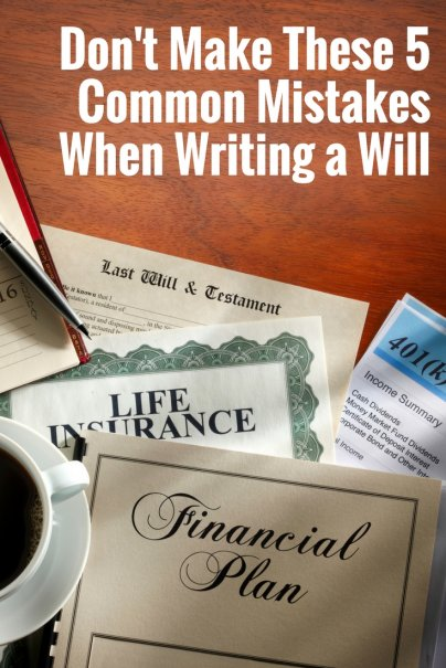 Don't Make These 5 Common Mistakes When Writing a Will