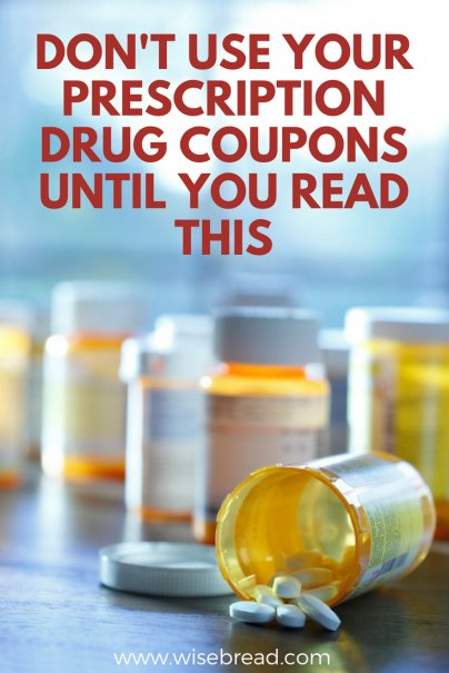 Don't Use Your Prescription Drug Coupons Until You Read This