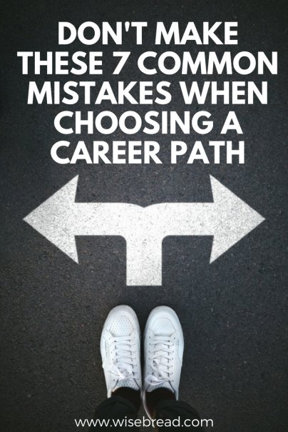 Don't Make These 7 Common Mistakes When Choosing a Career Path