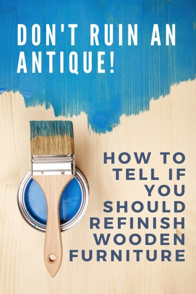 Don't Ruin an Antique! How to Tell If You Should Refinish Wooden Furniture
