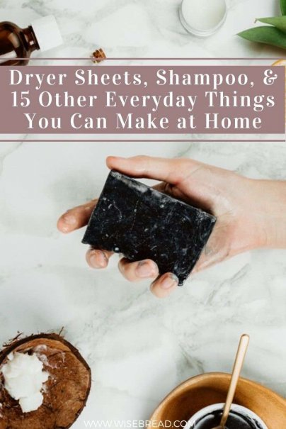 Did you know you can make dryer sheets, shampoo, soap and more? We've got the DIY home life hacks for you to try! | #lifehacks #DIY #Shampoo