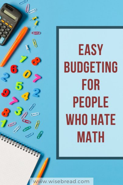 Easy Budgeting for People Who Hate Math