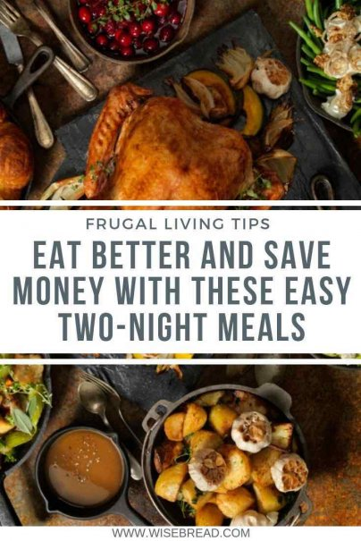 By repurposing leftovers, you can save money at the grocery store and still enjoy fresh, healthy meals every night.Thats why we've found some of the best two-night meals to shake up the week's menu and keep extra money in your pocket. | #leftovers #thriftyfood #cheapeats