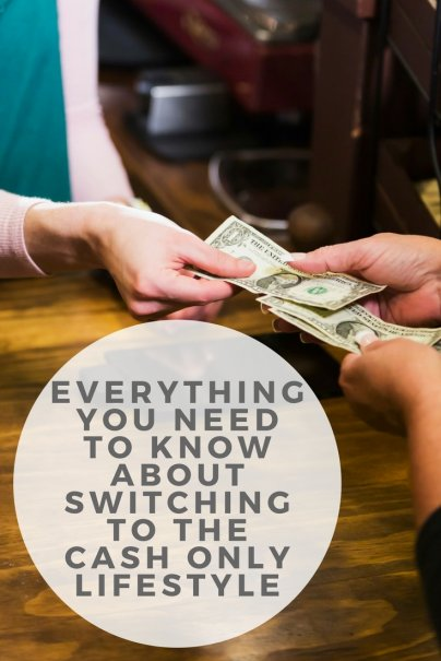 Everything You Need to Know About Switching to the Cash Only Lifestyle