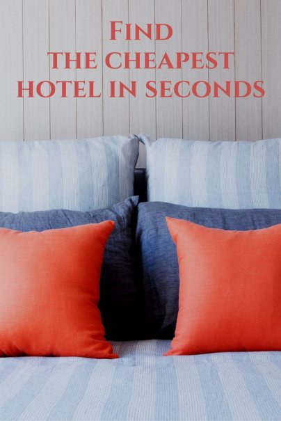 Find the cheapest hotel in seconds