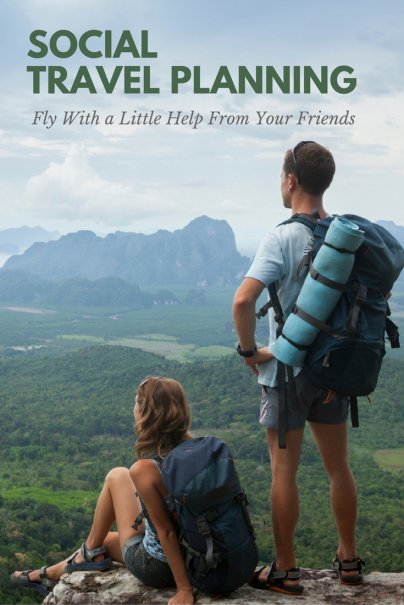 Fly With a Little Help From Your Friends: Social Travel Planning