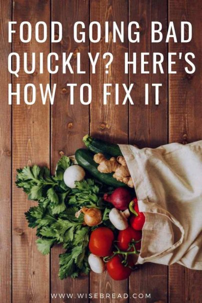 Want to learn how to prevent rapid food spoilage? Keeping food fresh for longer saves money — and it's easy. | #frugalfood #foodhacks #kitchenhacks