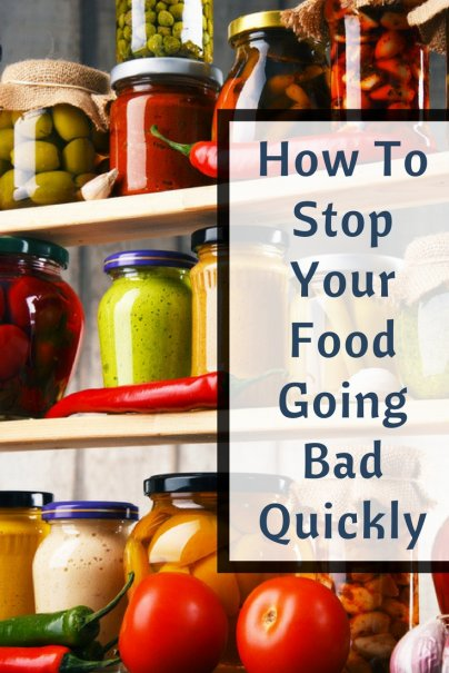 Food Going Bad Quickly? Here's How to Fix It