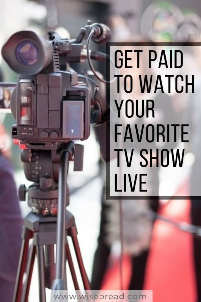 Get Paid to Watch Your Favorite TV Show Live