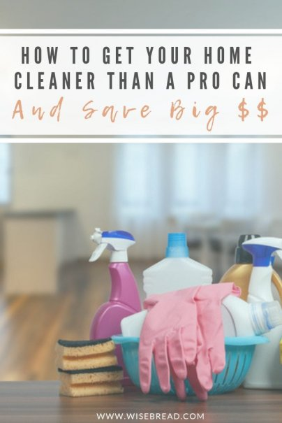 Want to cut $200 or more from your budget this month? Consider parting ways your cleaning service. We've got the top tips to save money by doing your own home cleaning, and how to do it better than a pro! | #homecare #housekeeping #frugalliving