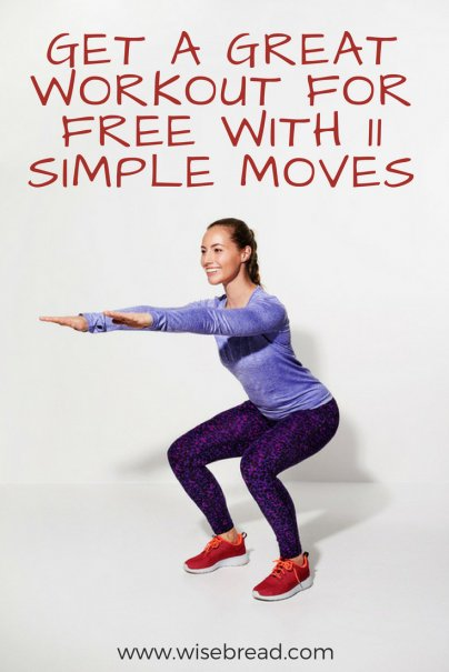 Get a Great Workout for Free With 11 Simple Moves