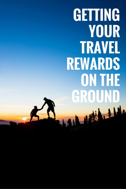 Getting Your Travel Rewards on the Ground