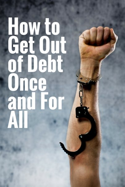 Goal Setting: Getting Out of Debt Once and For All