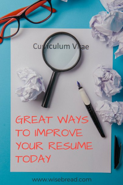 Great Ways to Improve Your Resume Today