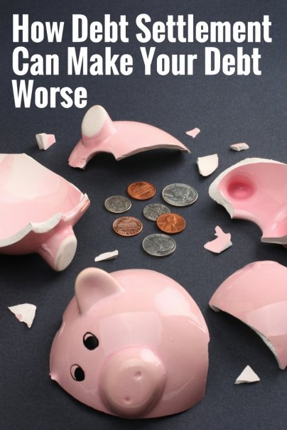 Here's How Debt Settlement Can Make Your Debt Worse