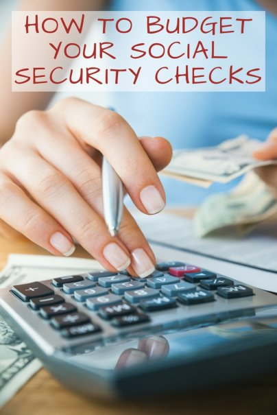 Here's How You Should Budget Your Social Security Checks