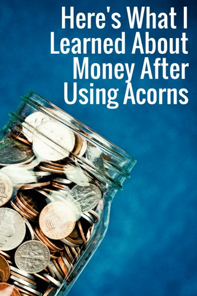 Here's What I Learned About Money After Using Acorns