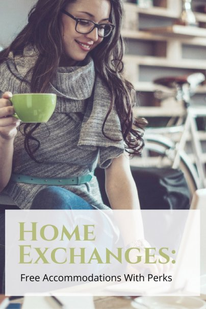 Home Exchanges: Free Accommodations With Perks