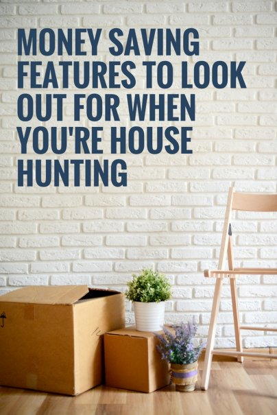 House Hunting? These Features Will Save You Big Over the Long Haul