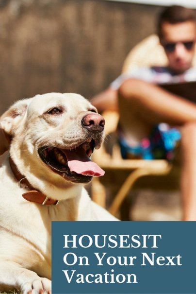 Housesit on Your Next Vacation