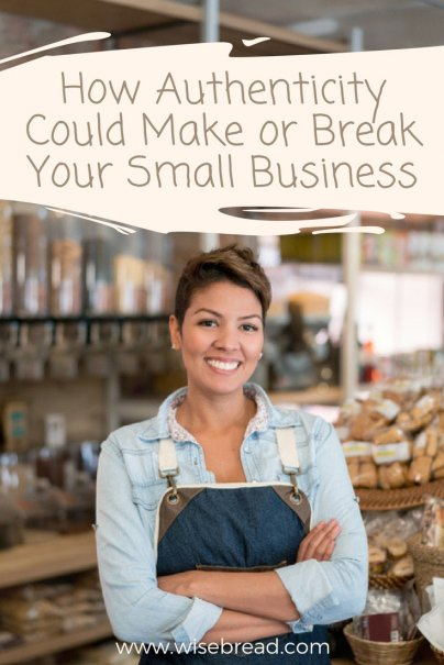 How Authenticity Could Make or Break Your Small Business