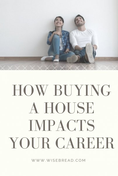 Thinking of buying a house? If you are in your 20s and its your first time, do you know how it can affect your career?  Buying a home can be a great investment, but can financially ruin you if things go sideways.  Find out how it can affect your career path before investing, as it may impact your career goals, coax you into compromising your professional vision, and slow or hinder your success. | #careeradvice #firsthome #homebuying
