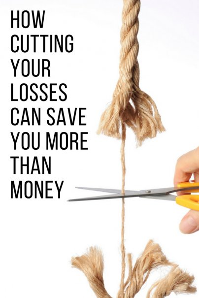 How Cutting Your Losses Can Save You More Than Money