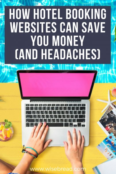 How Hotel Booking Websites Can Save You Money (And Headaches)