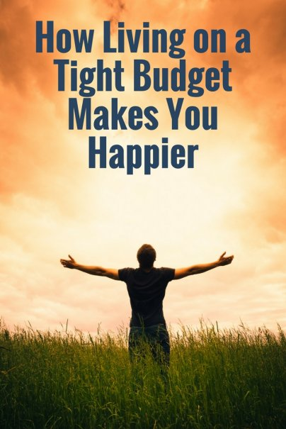 How Living on a Tight Budget Makes You Happier