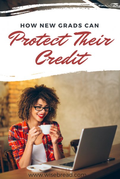 How New Grads Can Protect Their Credit