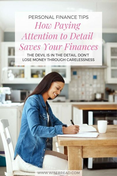 How to pay attention to details saves your finances