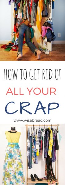 How to Get Rid of All Your Crap
