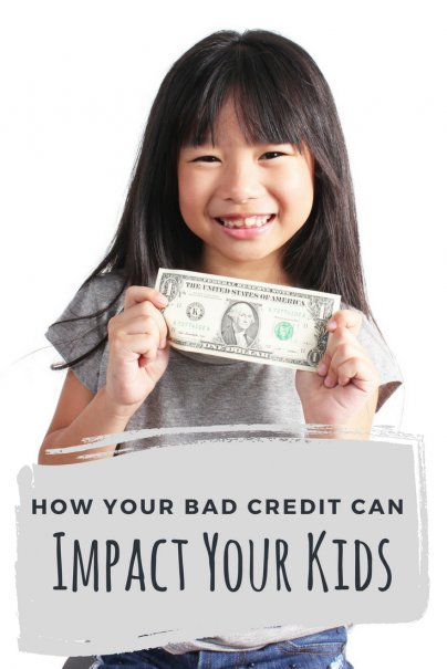 How Your Bad Credit Can Impact Your Kids