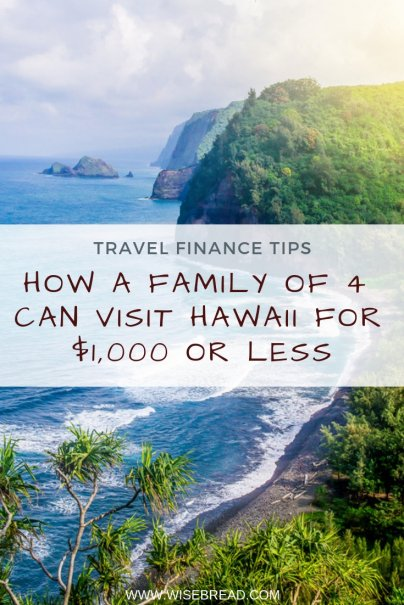 How a Family of 4 Can Visit Hawaii for $1,000 or Less