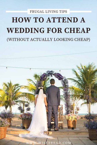 If you're tired of whipping out the credit card every time a wedding invitation lands in your mailbox, this list of money-saving tips is for you! | #weddinghacks #savemoney #frugaltips