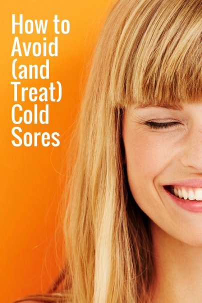 How to Avoid (and Treat) Cold Sores