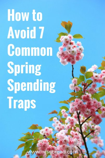 How to Avoid 7 Common Spring Spending Traps