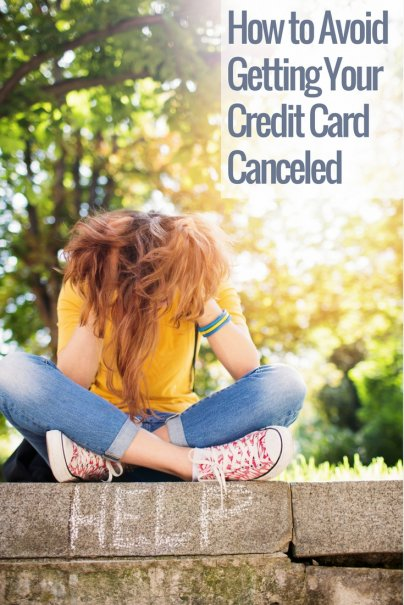 How to Avoid Getting Your Credit Card Canceled