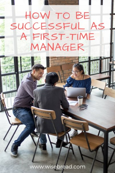 How to Be Successful as a First-Time Manager