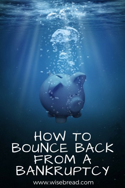 How to Bounce Back From a Bankruptcy
