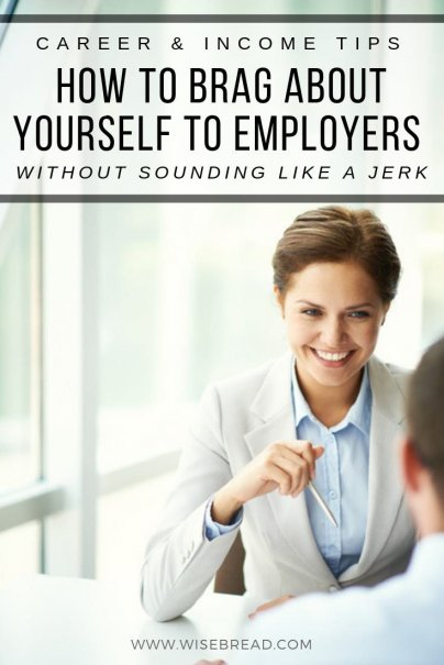 Do you find it hard to talk positively about your work experiences when facing a potential employer? Here's how you can start talking about your skills, work experience, or job qualifications without making it sound like you are bragging. Get ready for that new career or employment! | #jobhunting #jobinterview #careertips