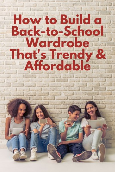 How to Build a Back-to-School Capsule Wardrobe That's Trendy and Affordable