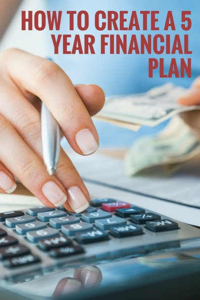 How to Create a Financial 5 Year Plan
