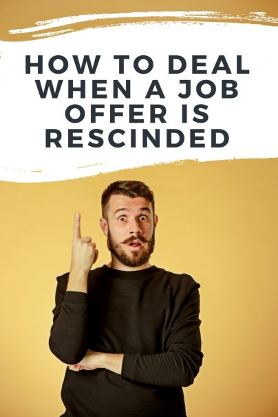 How to Deal When a Job Offer Is Rescinded