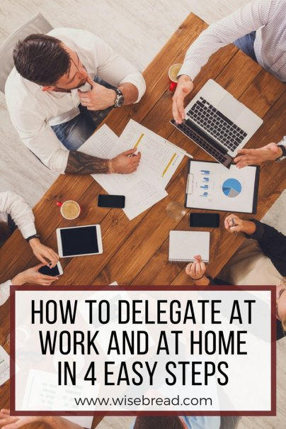 How to Delegate at Work and at Home in 4 Easy Steps